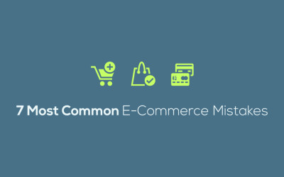 7 Mistakes to avoid in Your Ecommerce Business